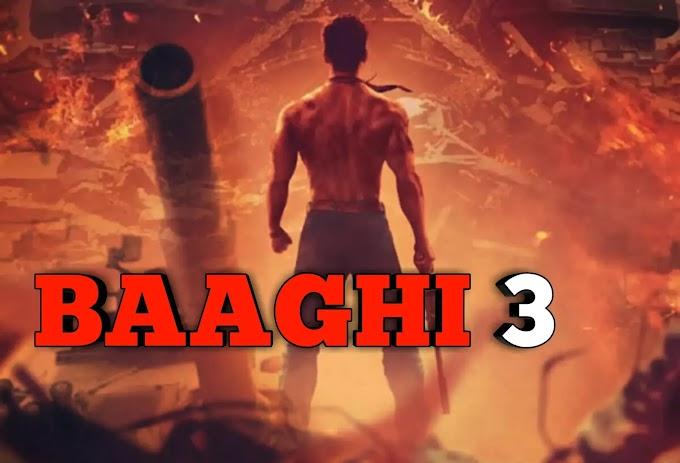 Baaghi 3 full movie hindi download