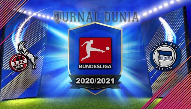 Prediksi FC Koln vs Hertha Berlin, Sabtu 16 Januari 2021 Pukul 21.30 WIB @Mola TV