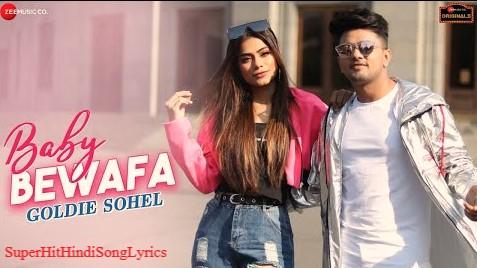 Baby Bewafa a new superhit Hindi song Lyrics