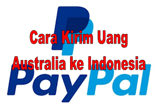 Cara Pengiriman Uang dari Australia ke Indonesia