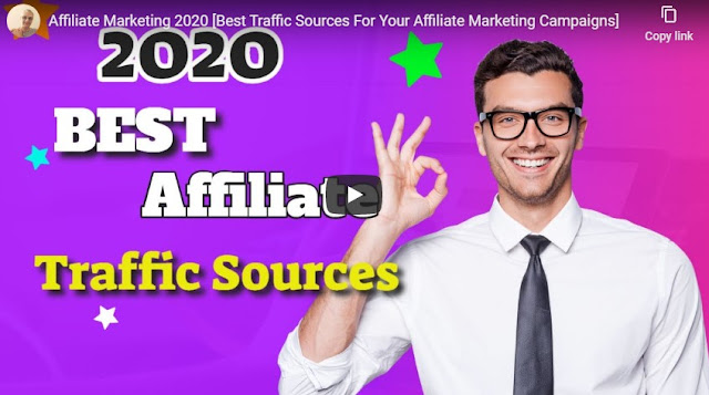 Affiliate Marketing 2020 [Best Traffic Sources For Your Affiliate Marketing Campaigns]