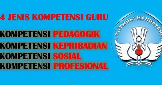 Jenis Jenis Kompetensi Guru Guru Nusantara