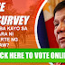 ONLINE SURVEY: Satisfied ka ba sa pagdeklara ni President Duterte ng Martial Law? Click to vote online