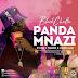 AUDIO | Black Rhino Ft. T Touch & Hard Mad – Panda Mnazi | Download