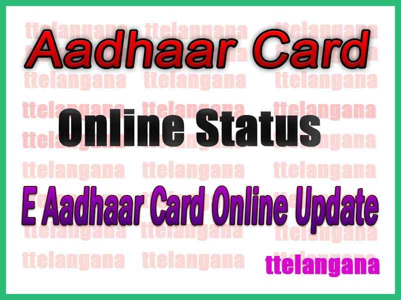 How to check Aadhaar Card Online Status / E Aadhaar Card Online Update