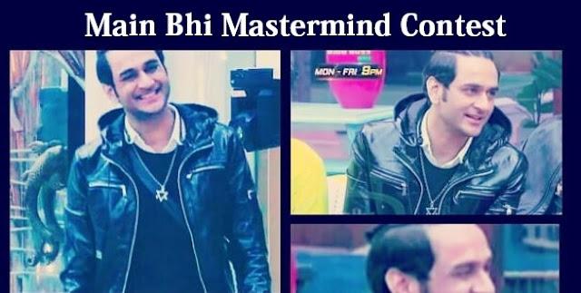 main bhi mastermind