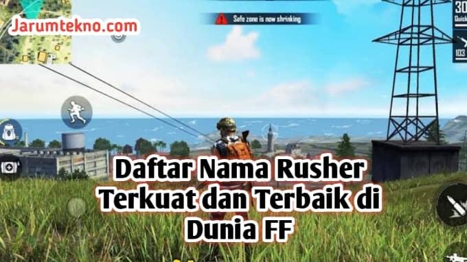 Daftar Nama Rusher Terkuat dan Terbaik di Dunia FF