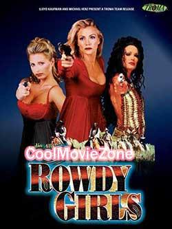 The Rowdy Girls (2000) Hindi Dubbed