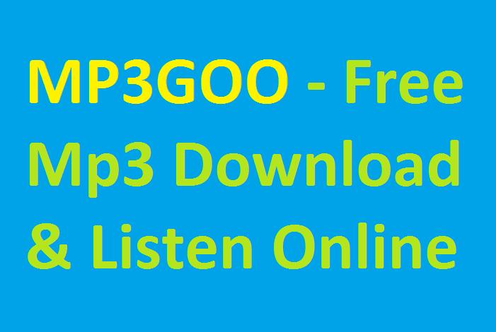 MP3GOO 2021 - Free Mp3 Download & Listen Online