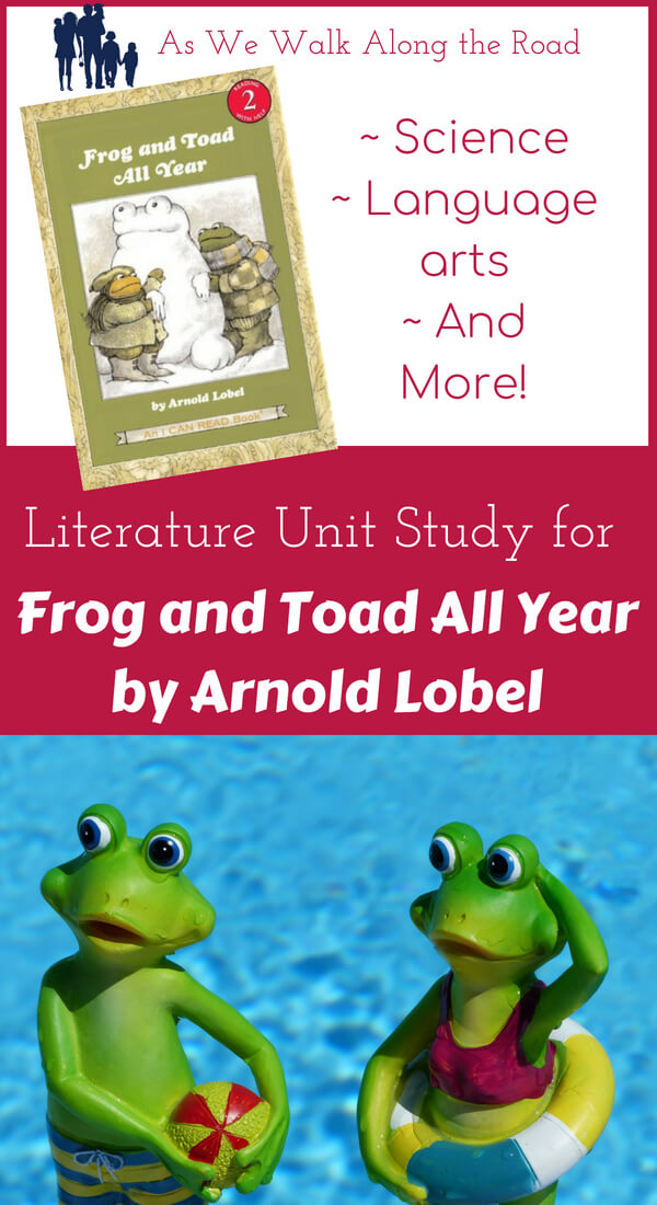 Literature unit study for Frog and Toad All Year