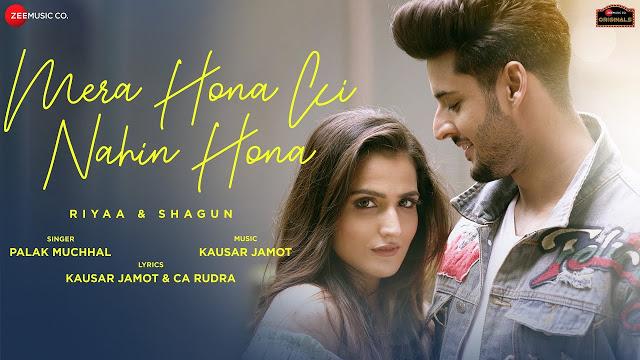 Mera Hona Ki Nahin Hona lyrics with music
