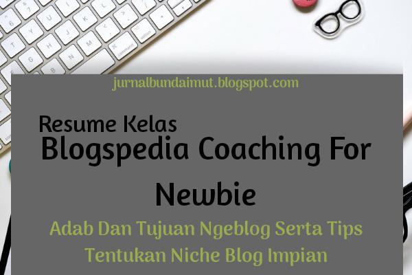 Tujuan dan adab ngeblog