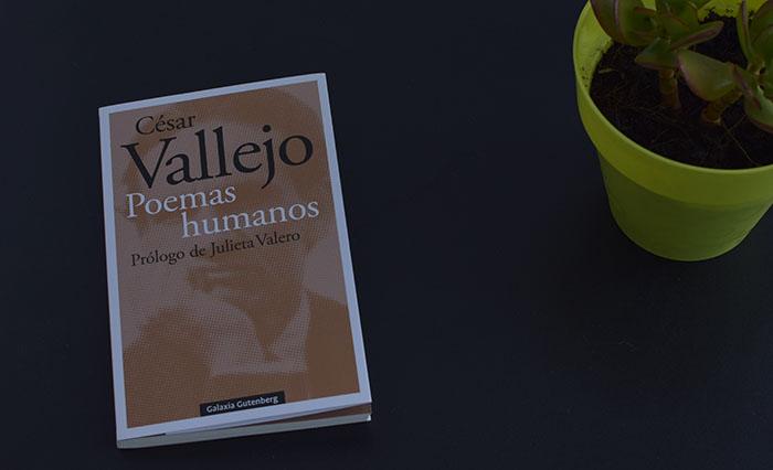 Reseña de «Poemas humanos», de César Vallejo (Galaxia Gutenberg)