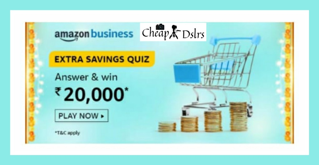Amazon Business Extra Savings Quiz Answers Win – Rs.20000 Pay Balance