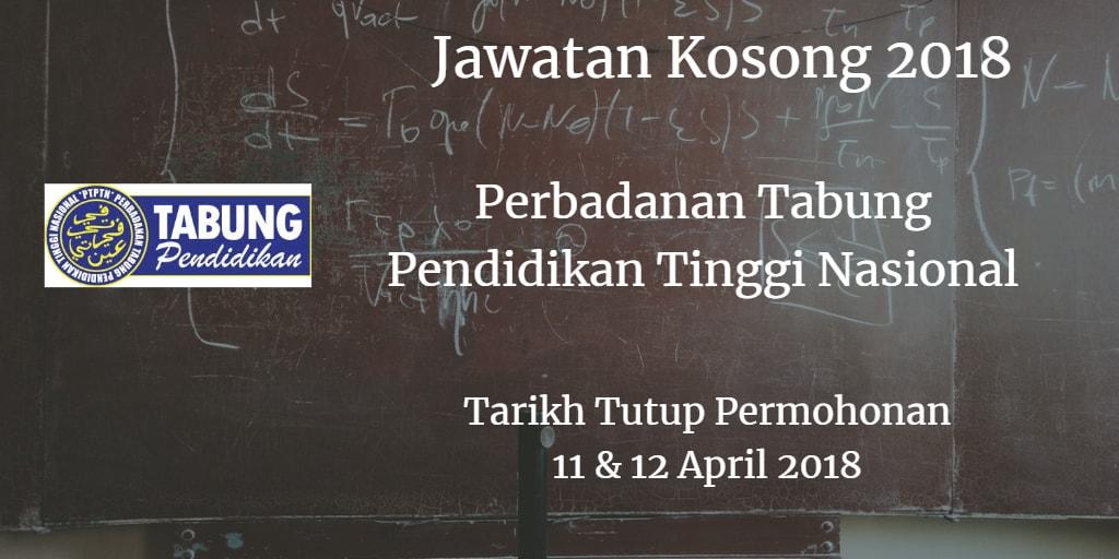 Jawatan Kosong PTPTN 11 & 12 April 2018