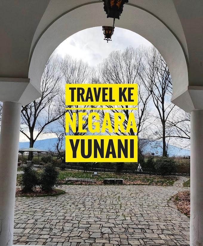 TRAVEL KE NEGARA GREECE ATAU YUNANI
