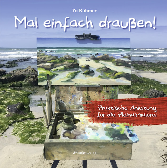 das erste Buch über das Pleinairmalen in deutscher Sprache
