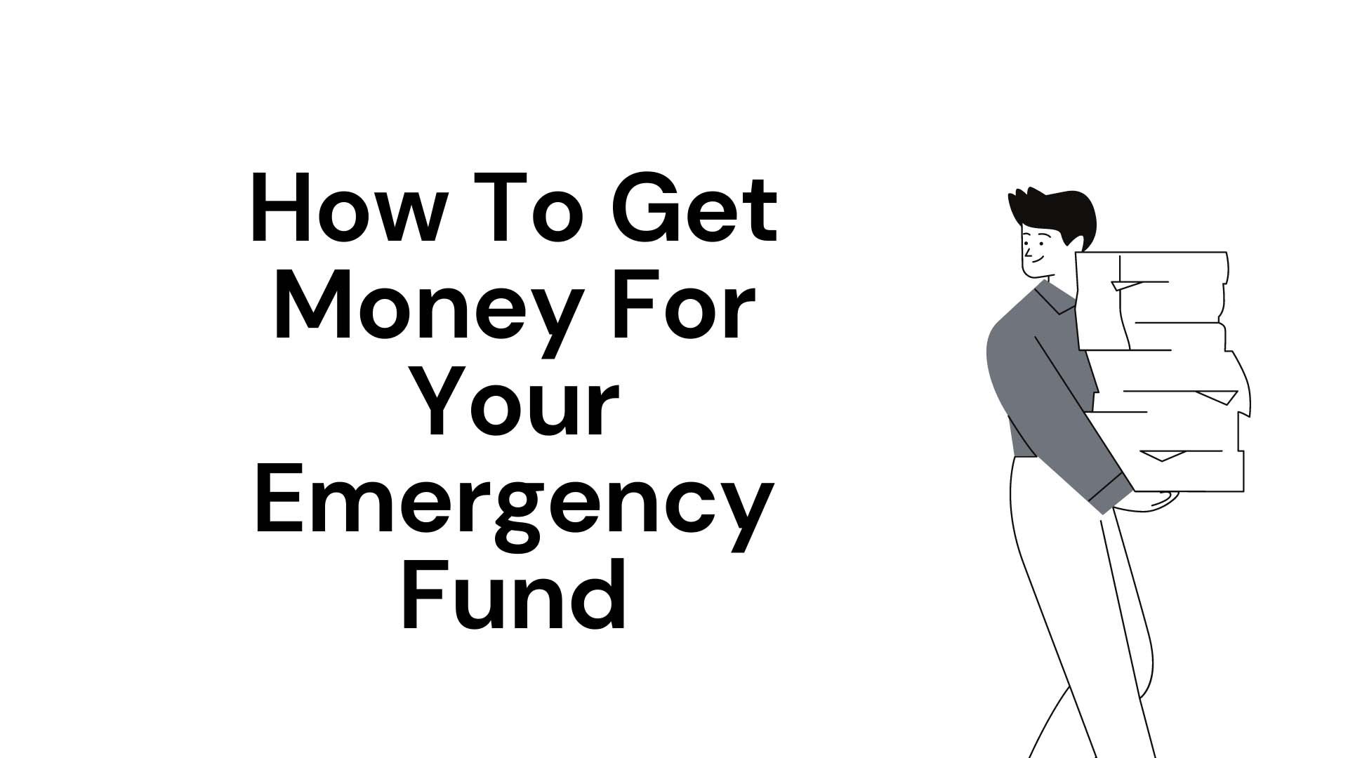How To Get Money For Your Emergency Fund