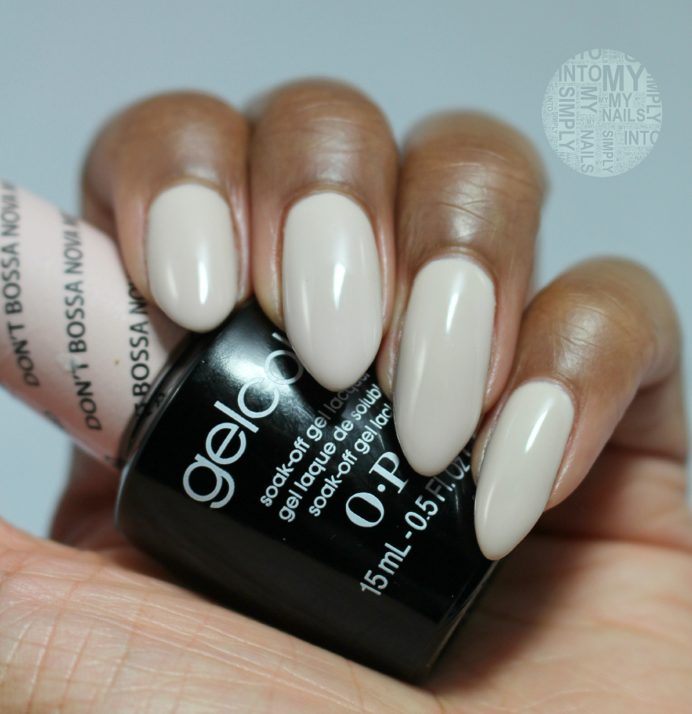 Opi Gelcolor Don T Bossa Nova Me Around Simply Into My Nails