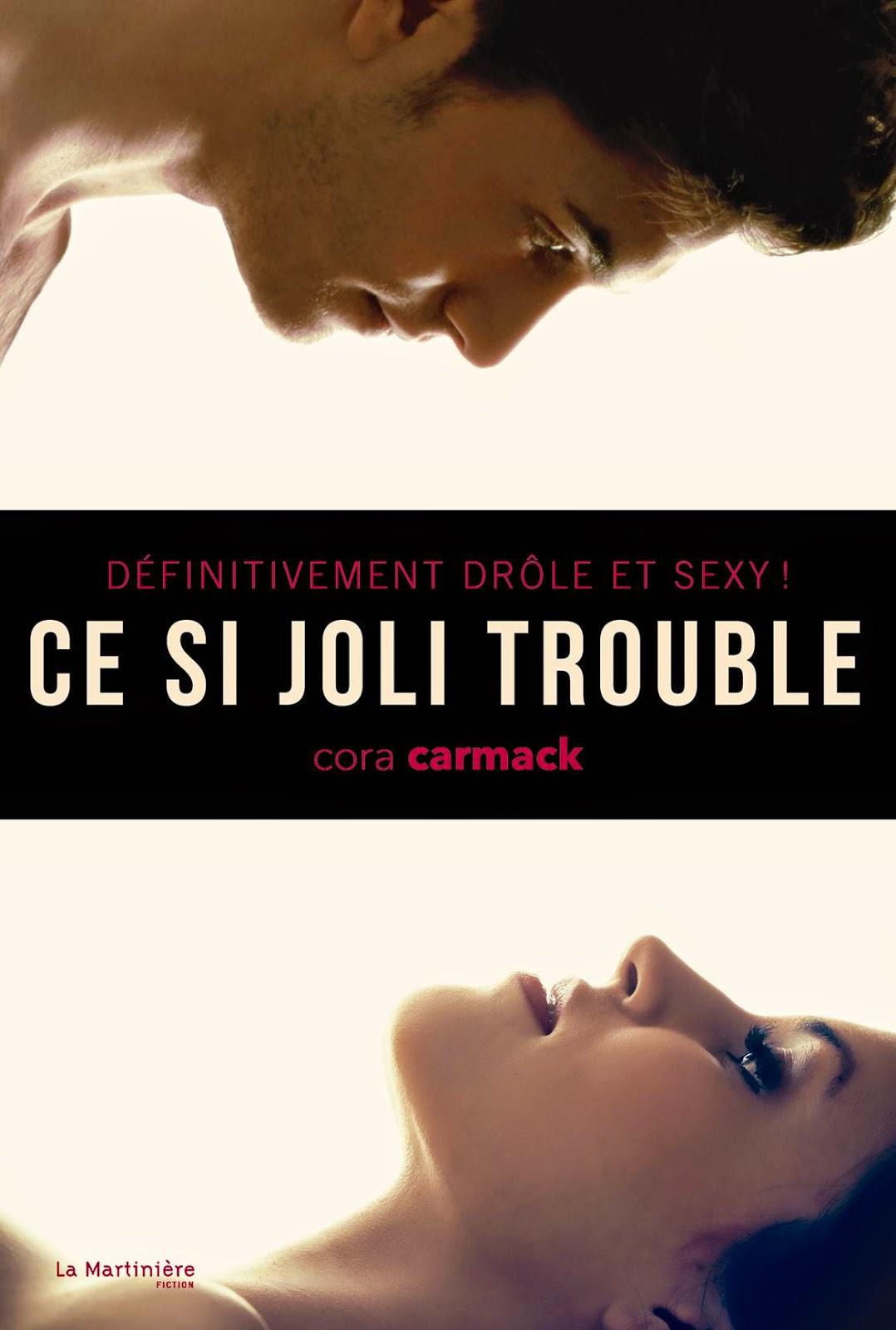 http://lachroniquedespassions.blogspot.fr/2014/04/ce-si-joli-trouble-de-cora-carmack.html