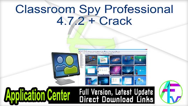 Classroom Spy Professional 4.7.2 + Crack