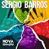 Sergio Barros Apresenta nas plataformas digitais novo trabalho