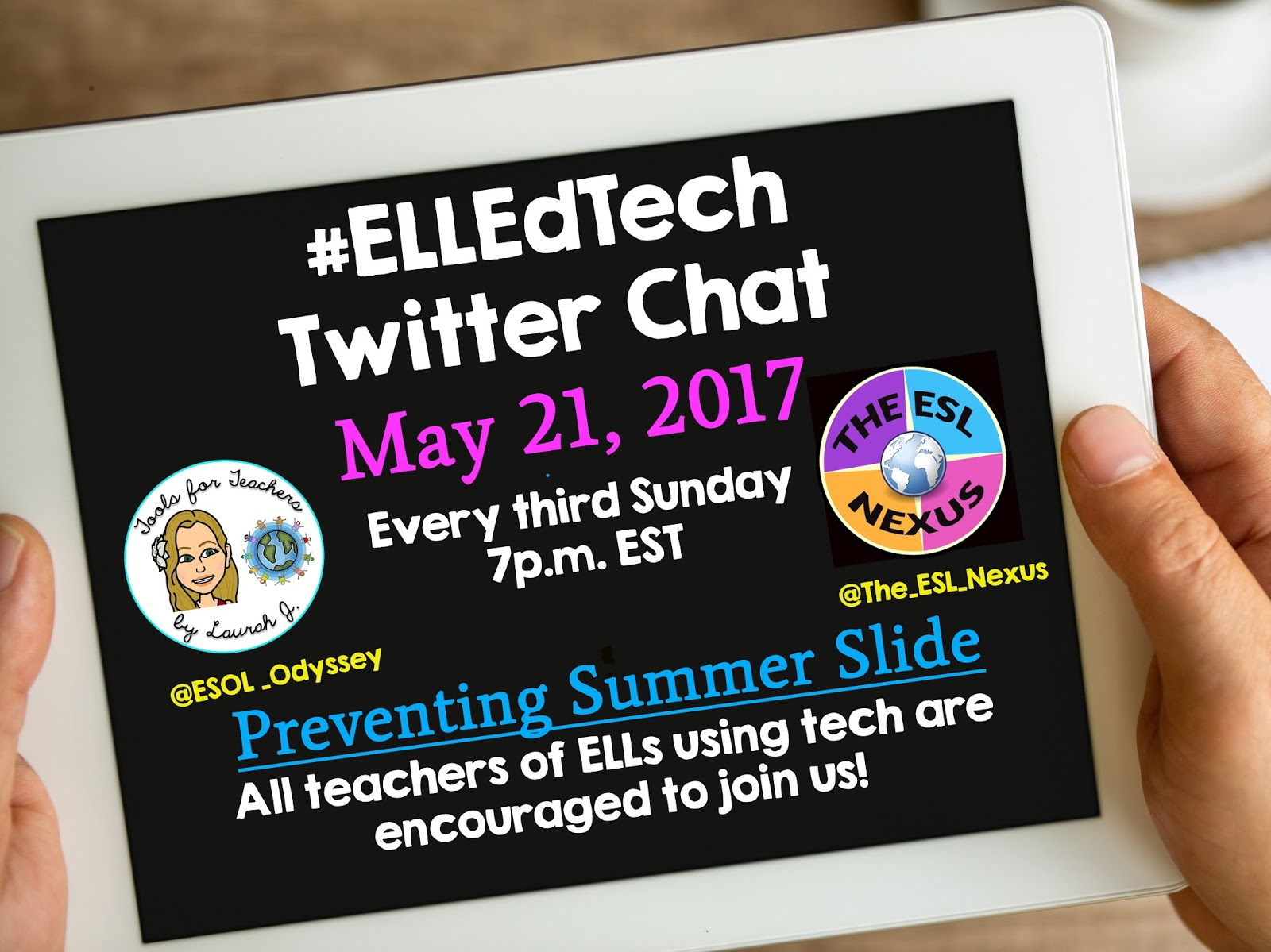 Join the #ELEdTech Twitter chat on Sunday, May 21, 2107 to discuss using tech tools to prevent summer slide in ELLs.