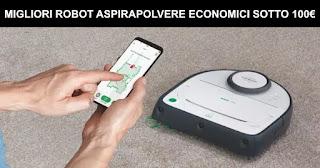 Migliori 7 robot aspirapolvere economici sotto i 100€