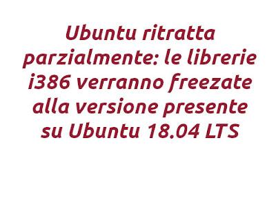 Ubuntu ritratta parzialmente: le librerie i386 verranno freezate alla versione presente su Ubuntu 18.04 LTS