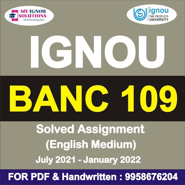 BANC 109 Solved Assignment 2021-22