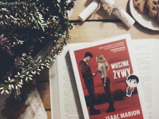 """#22 ,,Wiecznie żywy"""" Isaac Marion"""