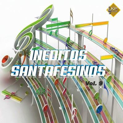 INEDITOS SANTAFESINOS - VOL 9 (CD 2019)