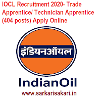 IOCL Recruitment 2020- Technician Apprentice/ Trade Apprentice (404 Posts)