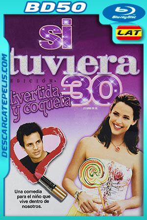 Si tuviera 30 (2004) BD50 Latino – Ingles