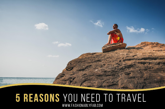 5 Reasons to Embrace World Travel