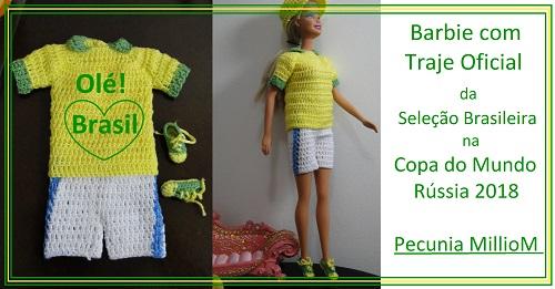 Barbie Com Seu Traje Oficial da Seleção Brasileira em crochê na copa do mundo de 2018 na Rússia, criado por Pecunia MillioM