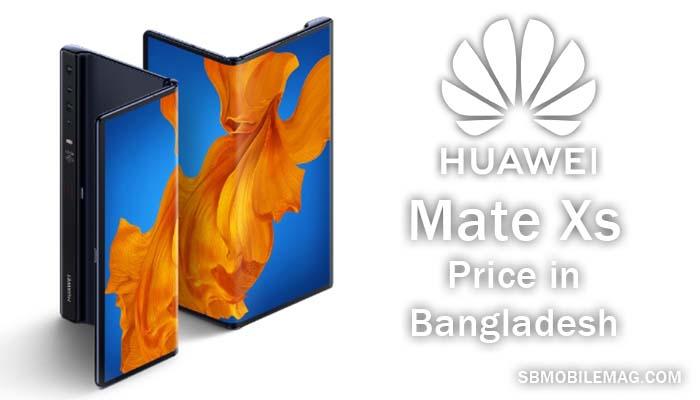 Huawei Mate Xs, Huawei Mate Xs Price, Huawei Mate Xs Price in Bangladesh