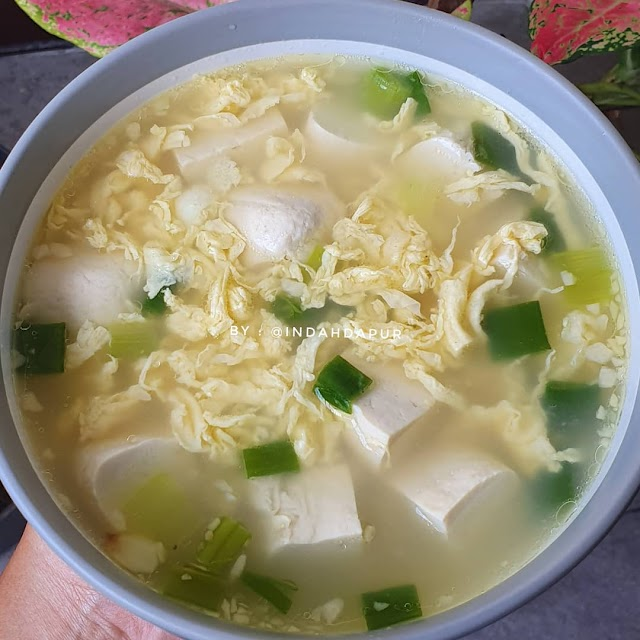 Sop Tahu dan Telur - Resep Olahan Tahu