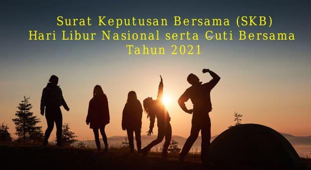 SKB Hari Libur Nasional 2021