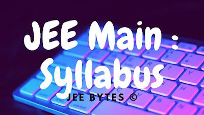 JEE Main 2020: Syllabus