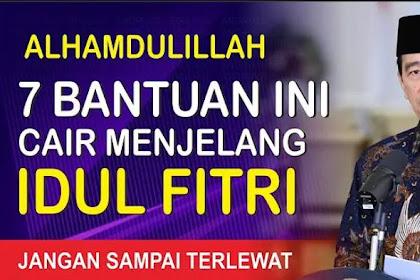 Alhamdulillah, Berikut Daftar Bansos yang Cair Jelang Lebaran Idul Fitri 2021