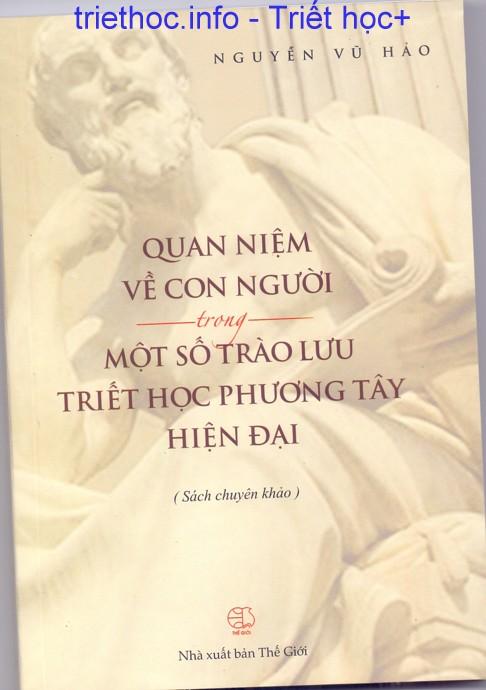 Quan niệm về con người trong một số trào lưu triết học phương Tây hiện đại - Nguyễn Vũ Hảo