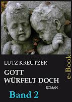 http://leseglueck.blogspot.de/2013/02/gott-wurfelt-doch-band-2.html
