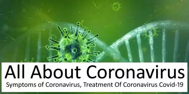 All About Coronavirus, Symptoms of Coronavirus, Treatment Of Coronavirus Covid-19 - FitHut Fitness | Health