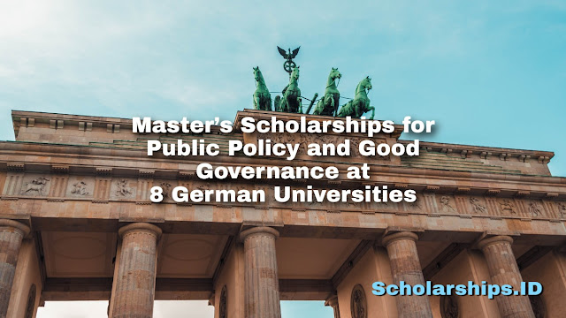 Master's Scholarships for Public Policy and Good Governance at 8 German Universities