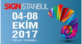 Sign Istanbul 2017 fuarının ardından akılda kalanlar...