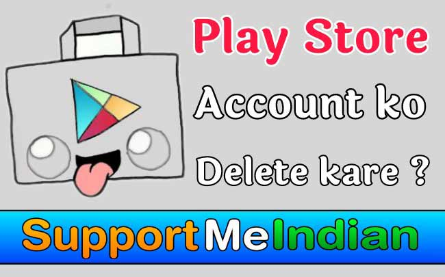 play-store-ki-id-delete-kaise-kare
