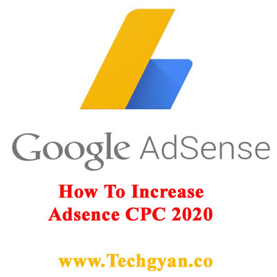 2020 me google adsence ki cpc kaise increase kare