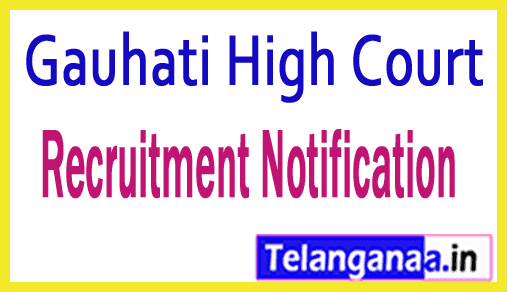 Gauhati High Court Recruitment Notification