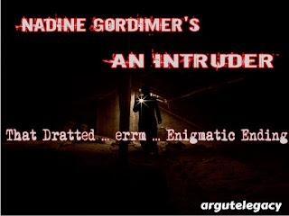 https://argutelegacy.blogspot.com/2019/04/gordimer-intruder-ending.html